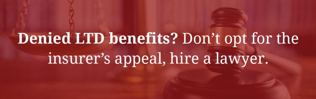 Denied LTD benefits