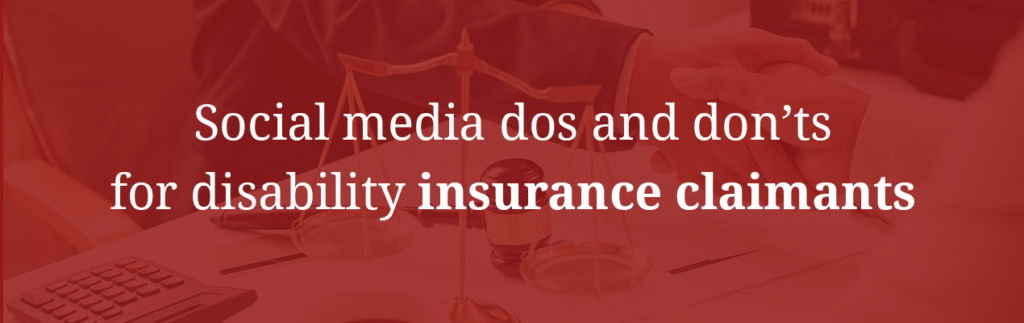 Social media dos and don'ts for disability insurance claimants
